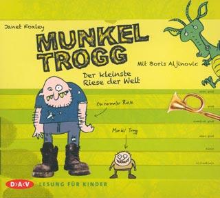»Munkel Trogg - Der kleinste Riese der Welt« Cover