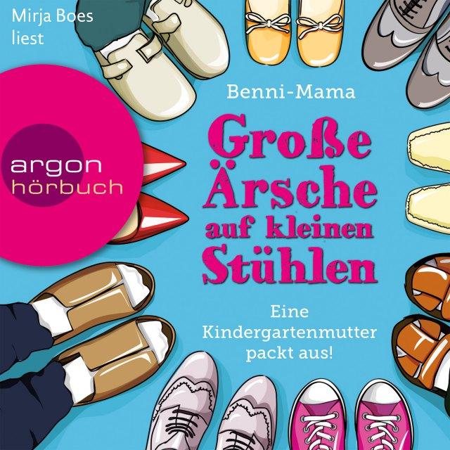 Benni-Mama: Große Ärsche auf kleinen Stühlen (Hörbuch-Cover)